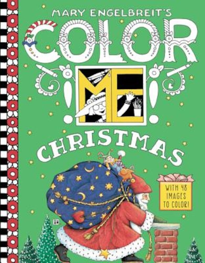 Mary Engelbreit's Color Me Christmas Coloring Book, Paperback