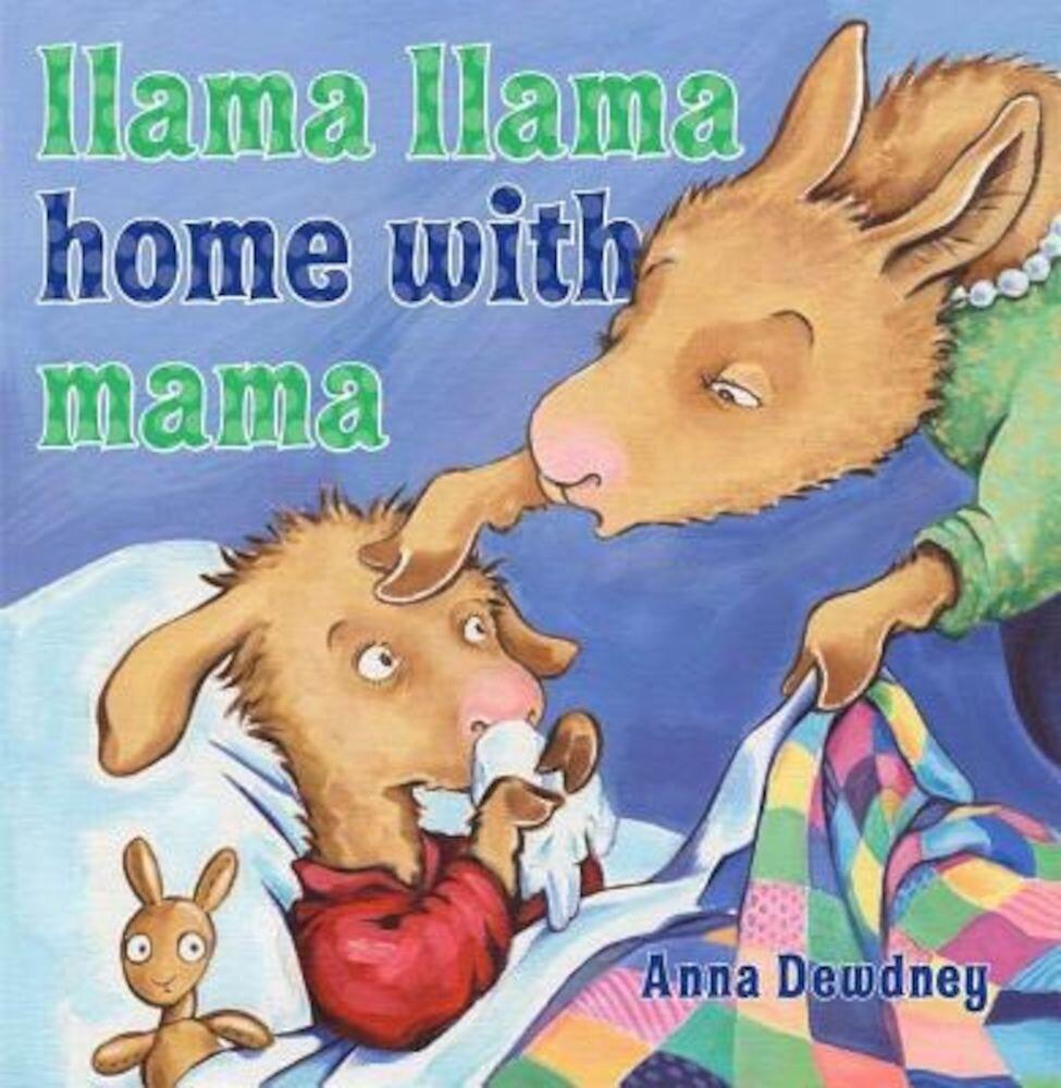 Llama Llama Home with Mama, Hardcover