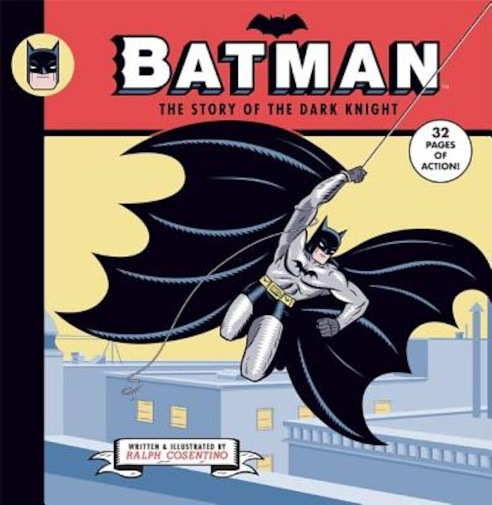 Batman: The Story of the Dark Knight, Hardcover