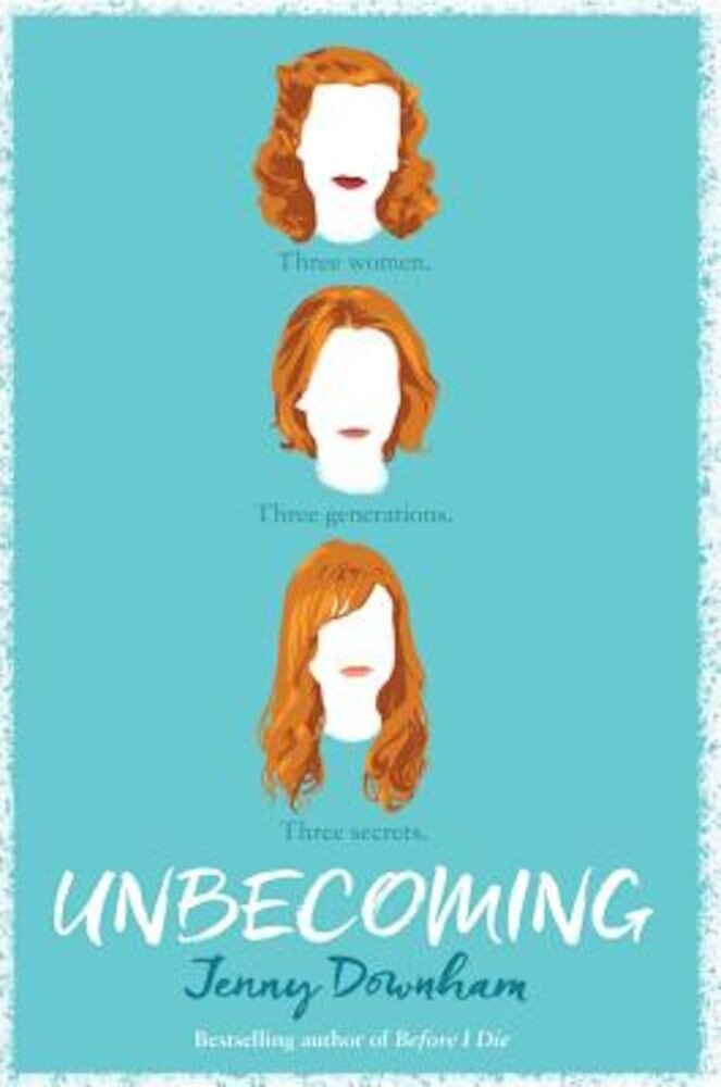 Unbecoming, Hardcover