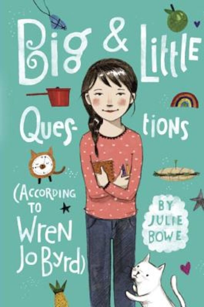 Big & Little Questions (According to Wren Jo Byrd), Hardcover