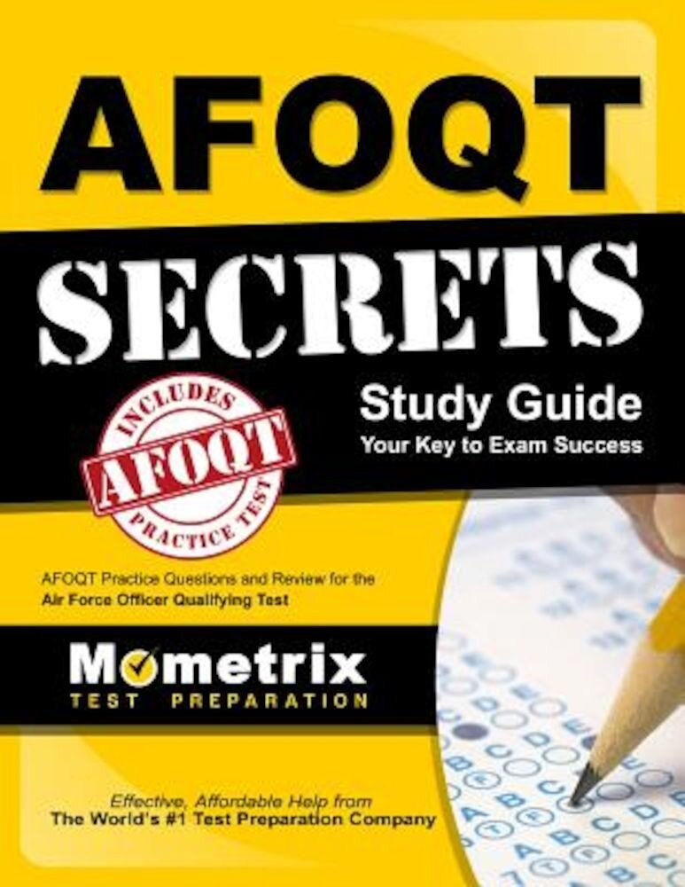 Afoqt Secrets Study Guide: Afoqt Test Review for the Air Force Officer Qualifying Test, Paperback