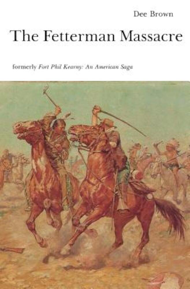The Fetterman Massacre, Paperback