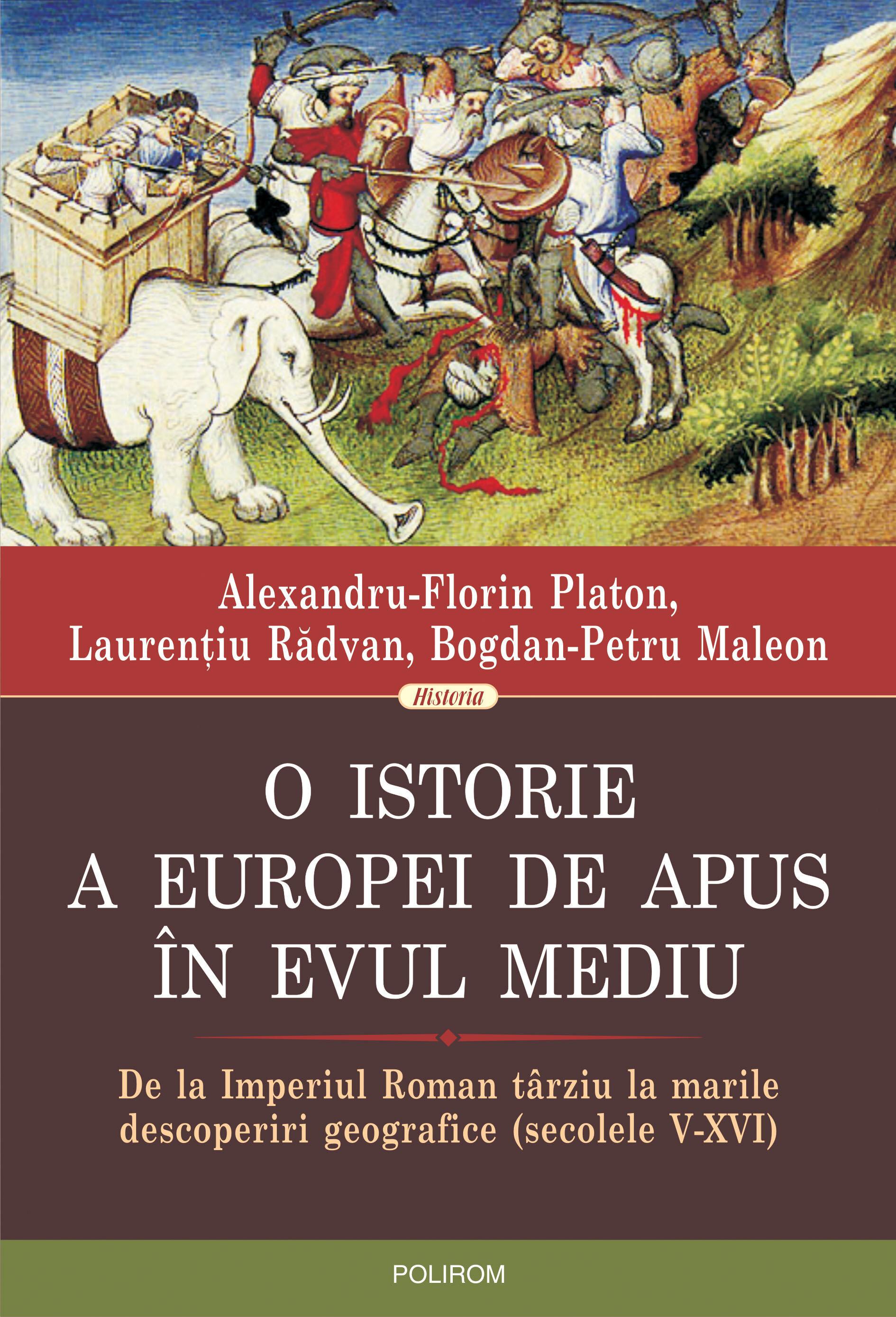 O istorie a Europei de Apus in Evul Mediu. De la Imperiul Roman tarziu la marile descoperiri geografice (secolele V-XVI) (eBook)