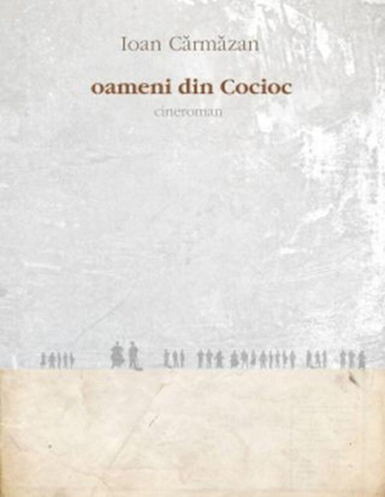 Oamenii din Cocioc - cineroman