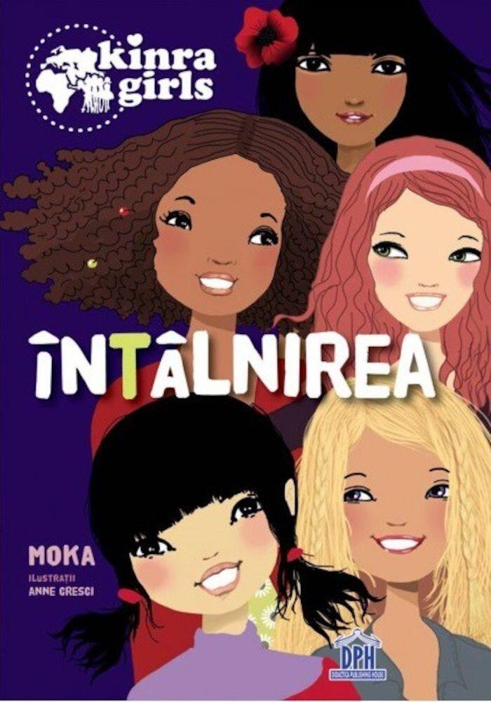 Intalnirea, Kinra Girls, Vol. 1