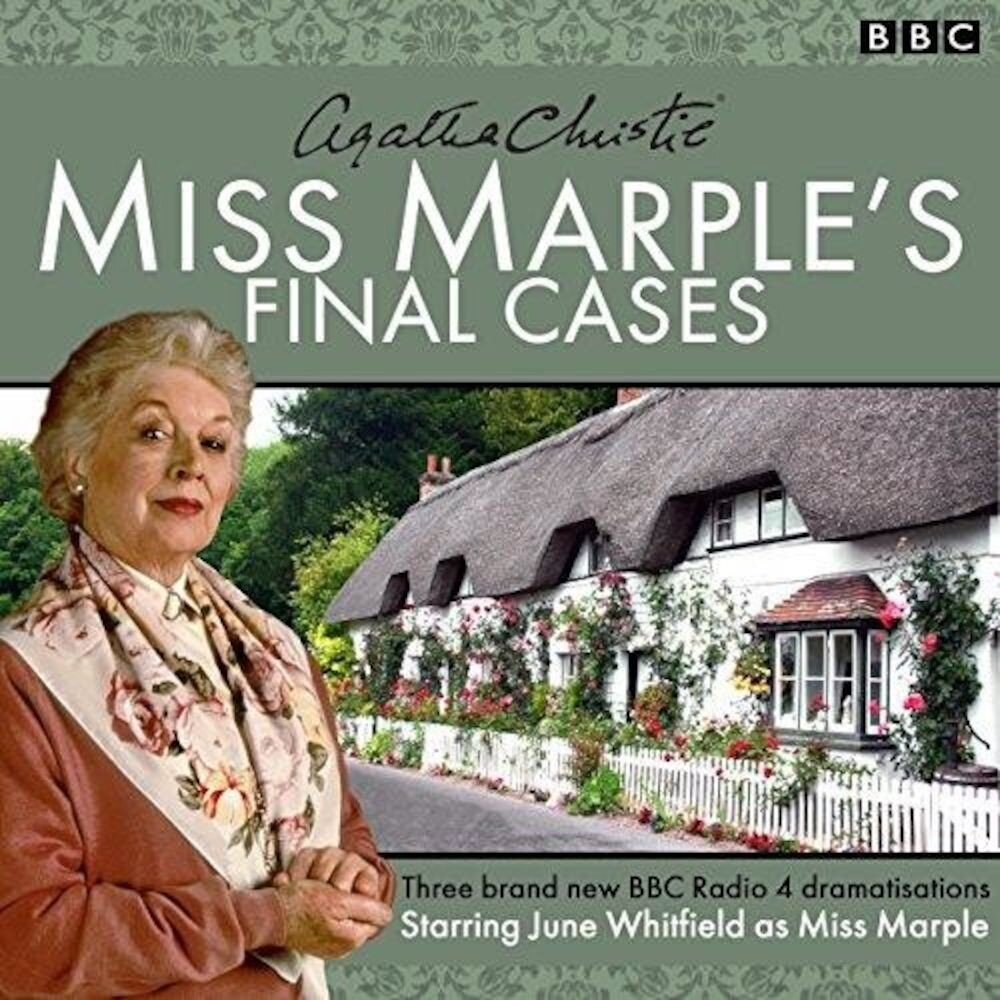 Miss Marple's Final Cases : Three New BBC Radio 4 Full-Cast Dramas