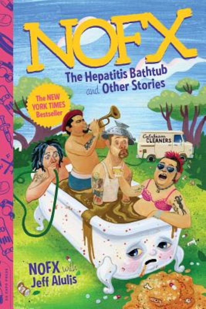 NOFX: The Hepatitis Bathtub and Other Stories, Paperback