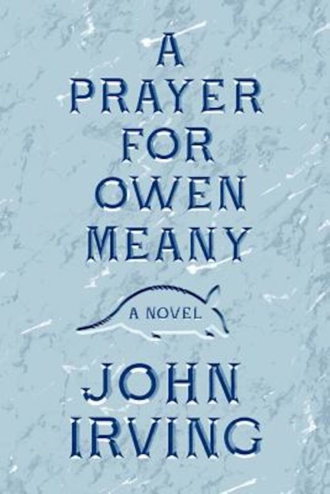 A Prayer for Owen Meany, Hardcover