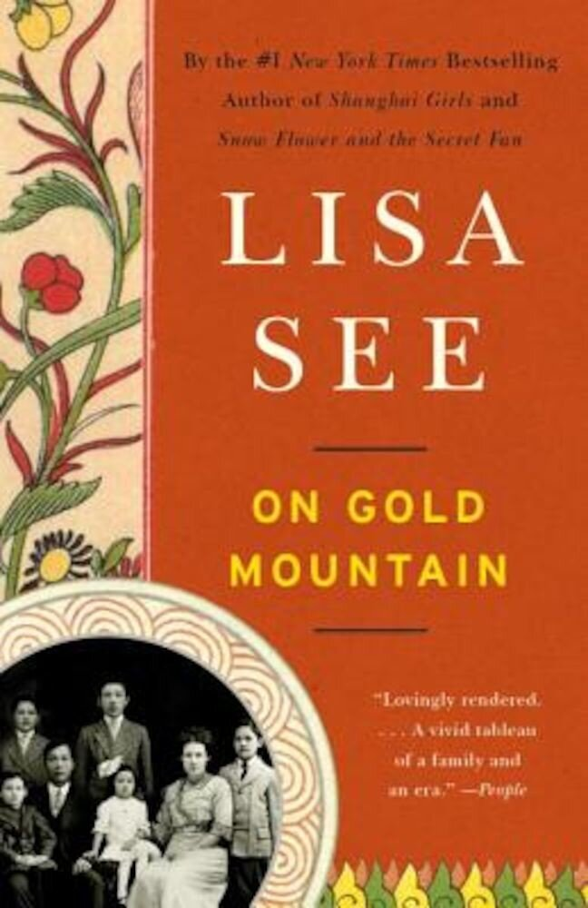 On Gold Mountain: The One-Hundred-Year Odyssey of My Chinese-American Family, Paperback