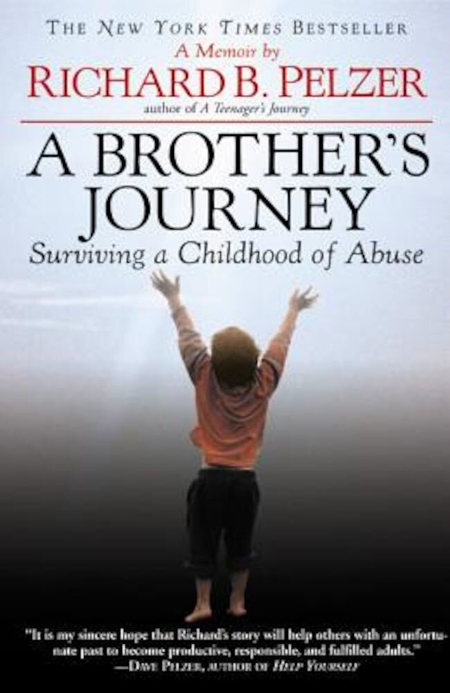 A Brother's Journey: Surviving a Childhood of Abuse, Paperback