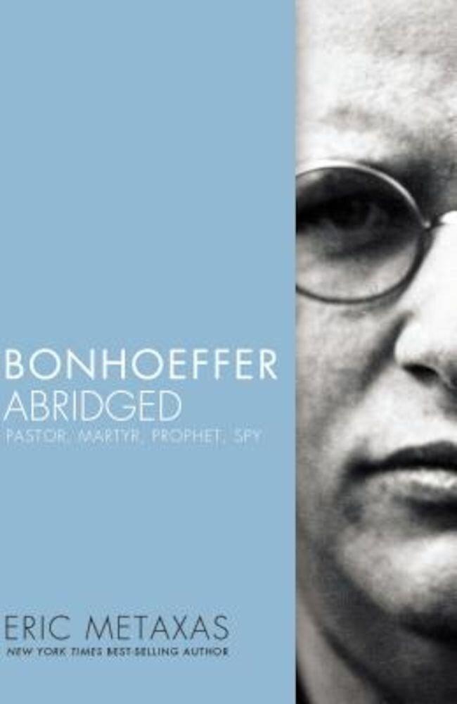 Bonhoeffer Abridged: Pastor, Martyr, Prophet, Spy, Paperback