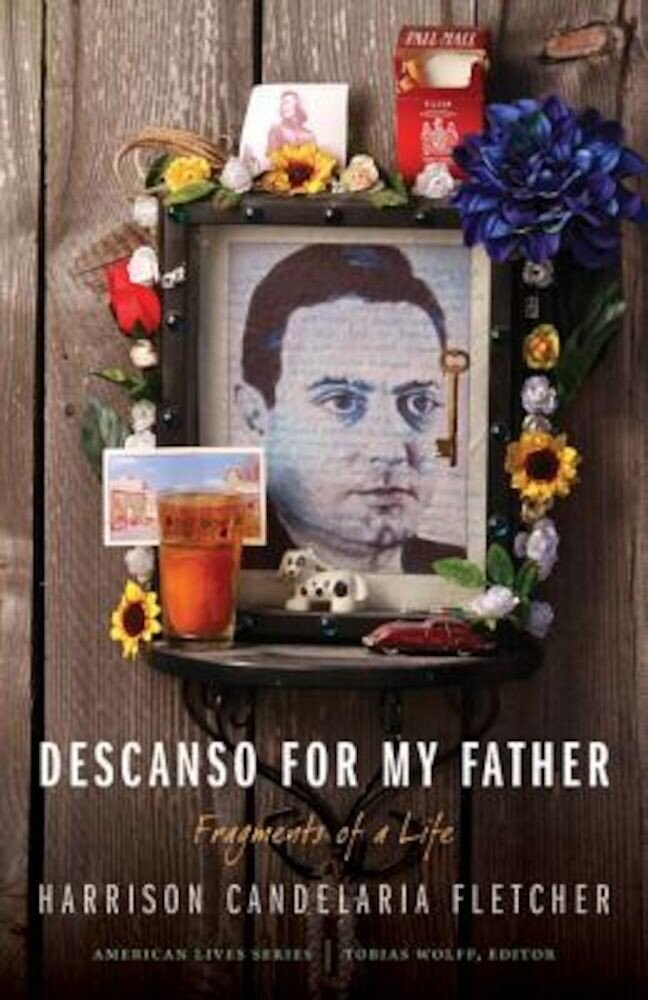 Descanso for My Father: Fragments of a Life, Paperback