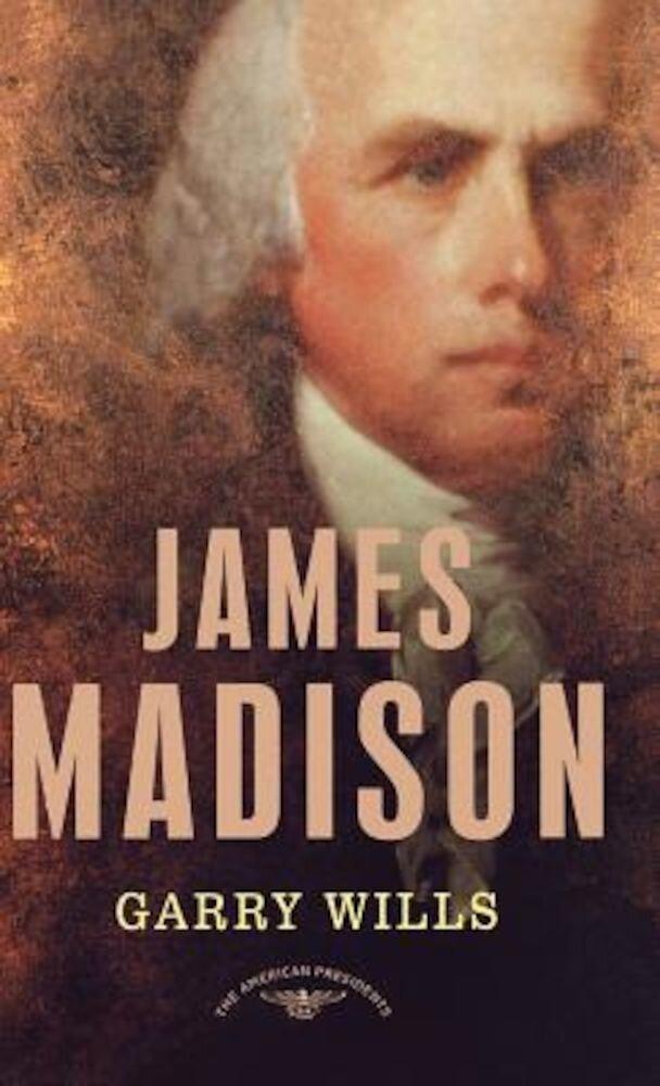James Madison, Hardcover