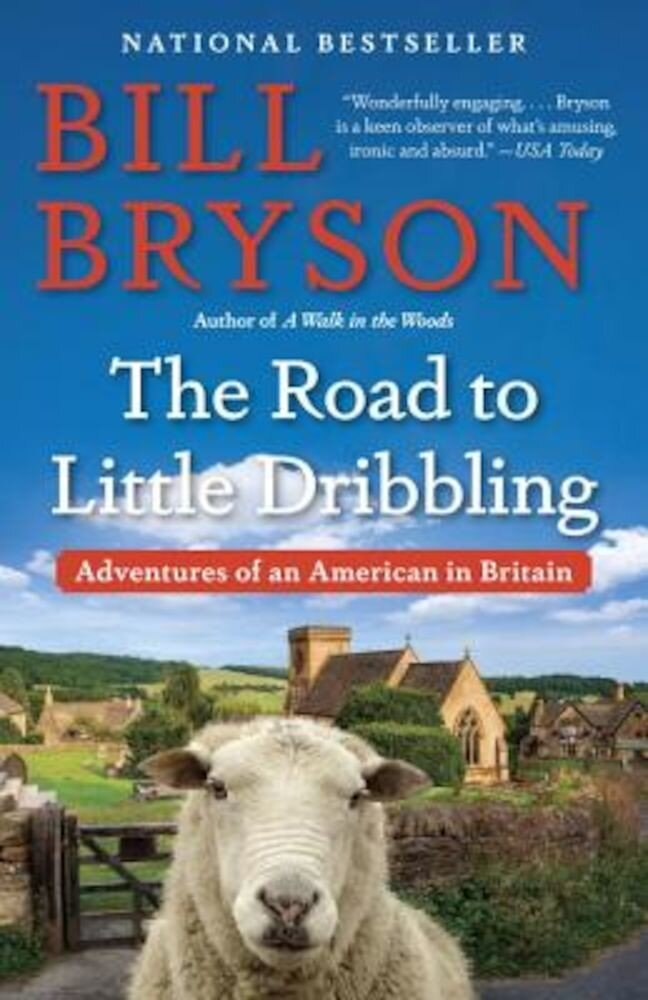 The Road to Little Dribbling: Adventures of an American in Britain, Paperback