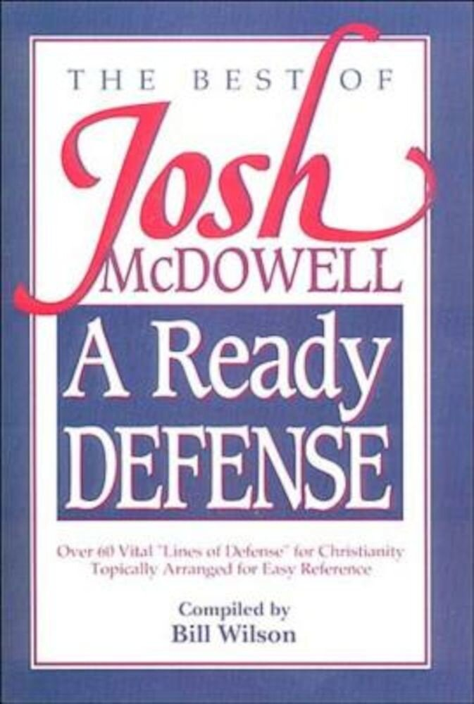 A Ready Defense: The Best of Josh McDowell, Paperback