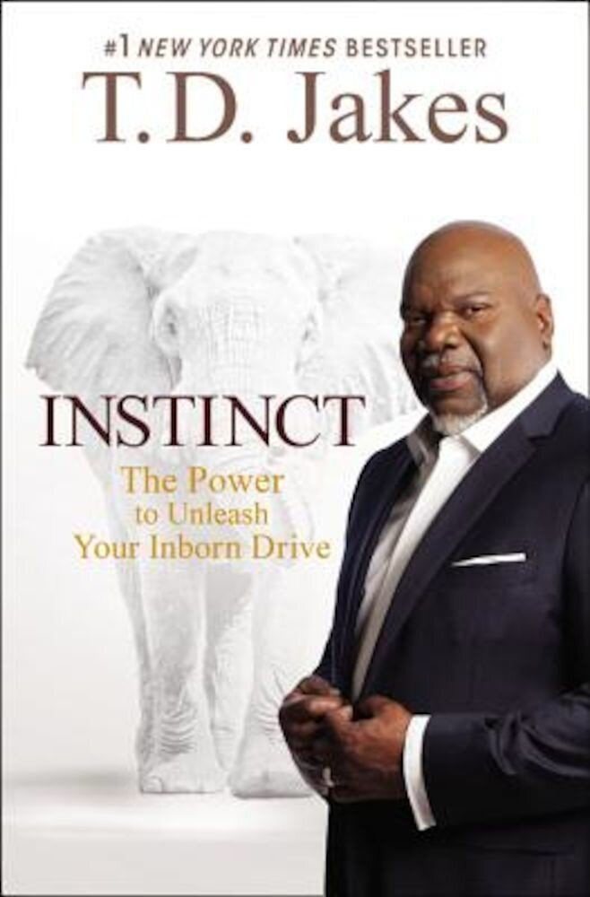 Instinct: The Power to Unleash Your Inborn Drive, Paperback