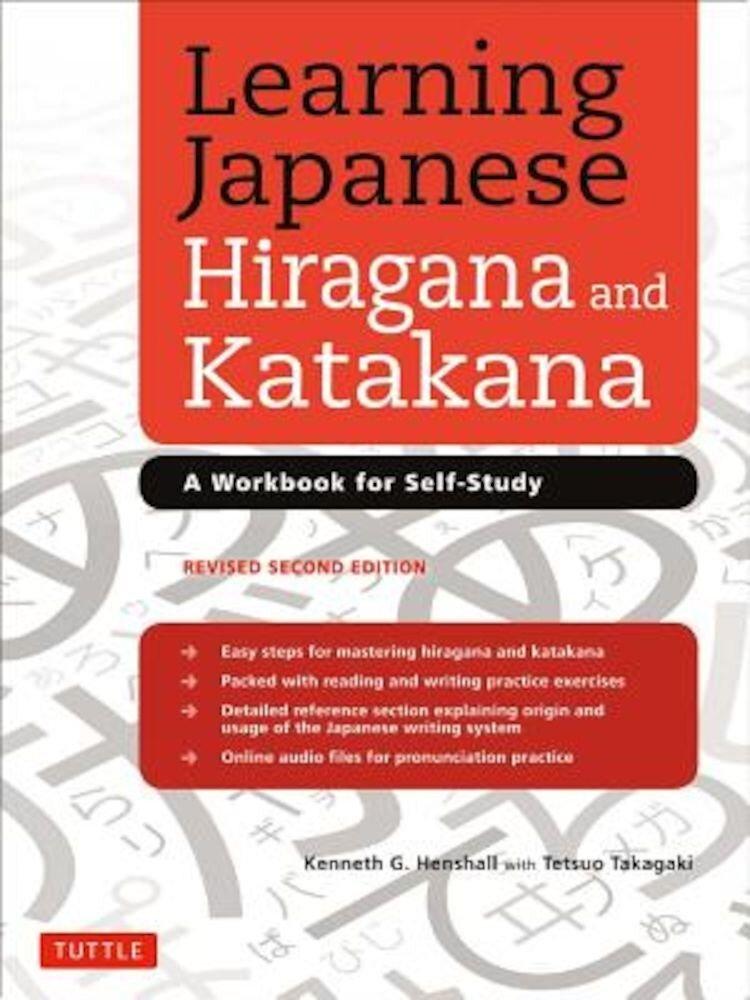 Learning Japanese Hiragana and Katakana: A Workbook for Self-Study, Paperback