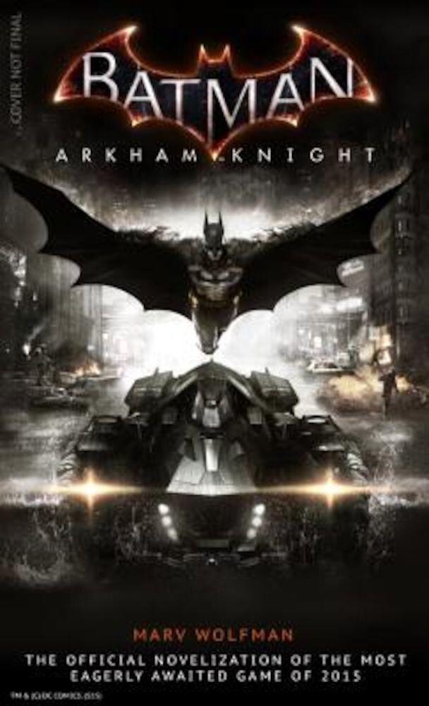 Batman Arkham Knight: The Official Novelization, Paperback