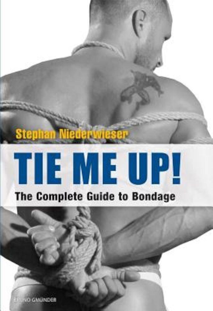 Tie Me Up, Paperback