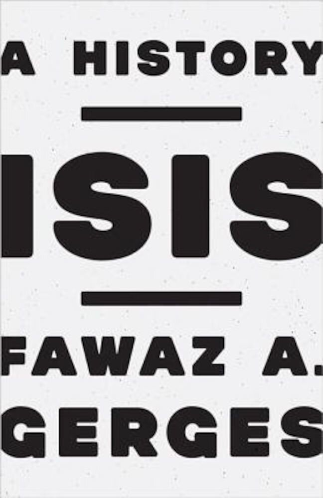 ISIS: A History, Hardcover