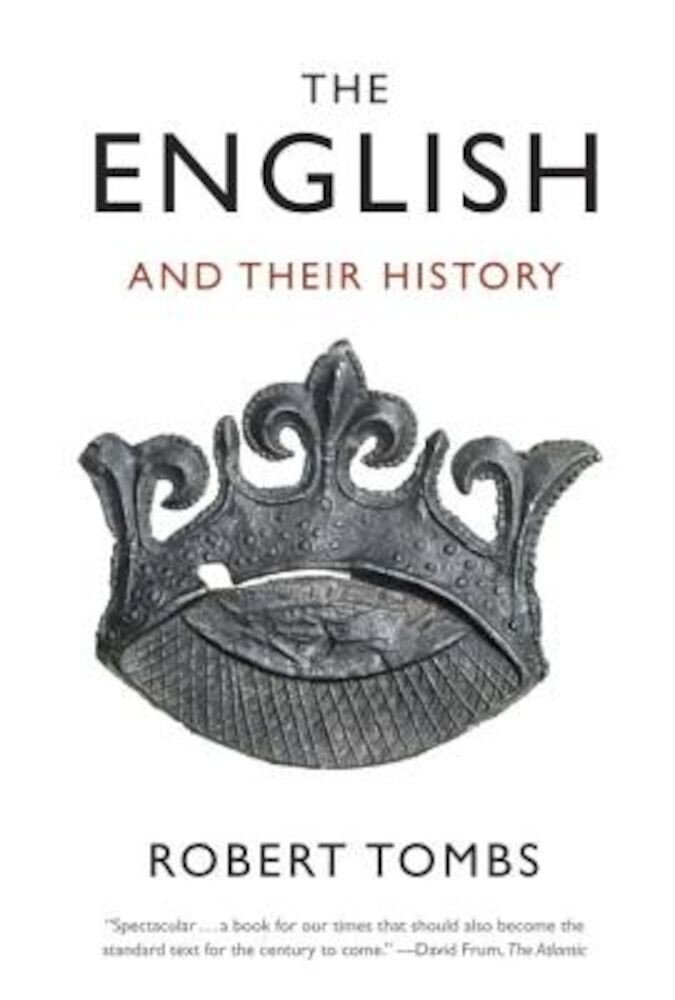 The English and Their History, Paperback