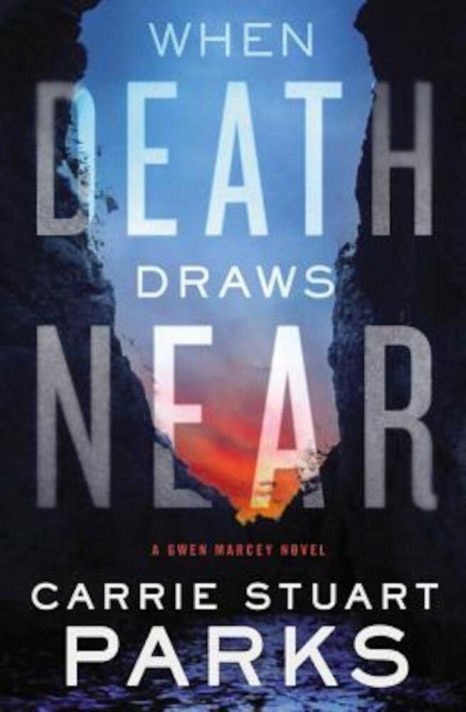 When Death Draws Near, Paperback