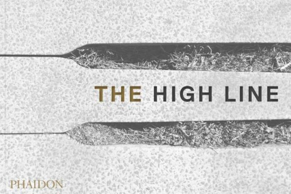 The High Line, Hardcover