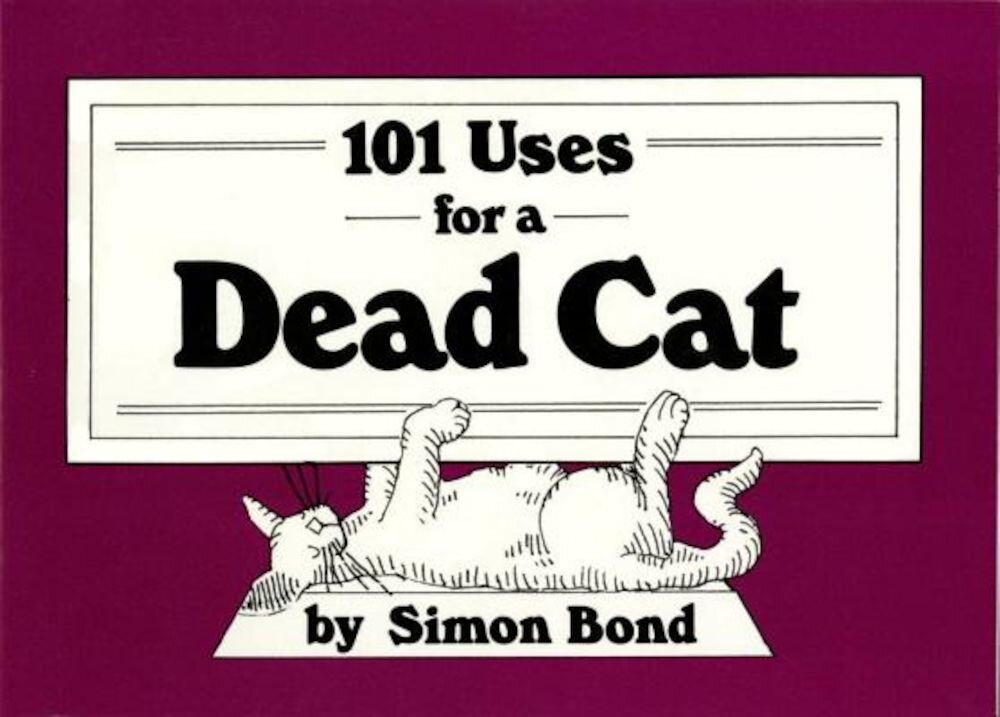 101 Uses for a Dead Cat, Paperback