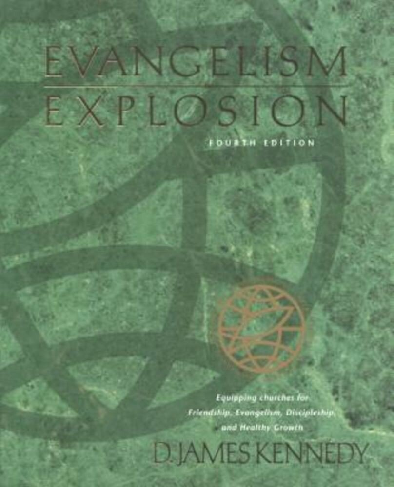 Evangelism Explosion 4th Edition, Paperback