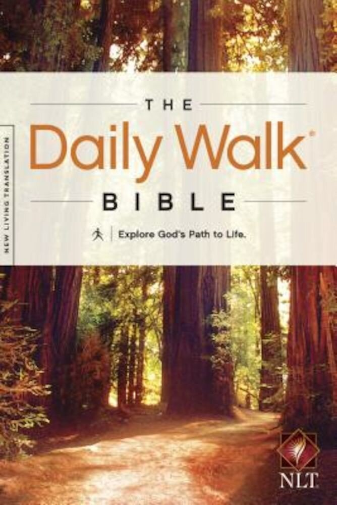 Daily Walk Bible-NLT: Explore God's Path to Life, Paperback
