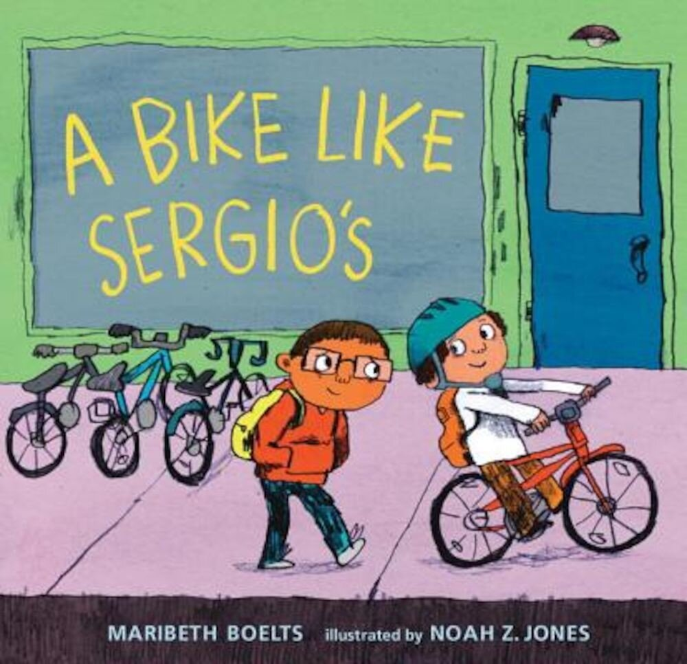 A Bike Like Sergio's, Hardcover