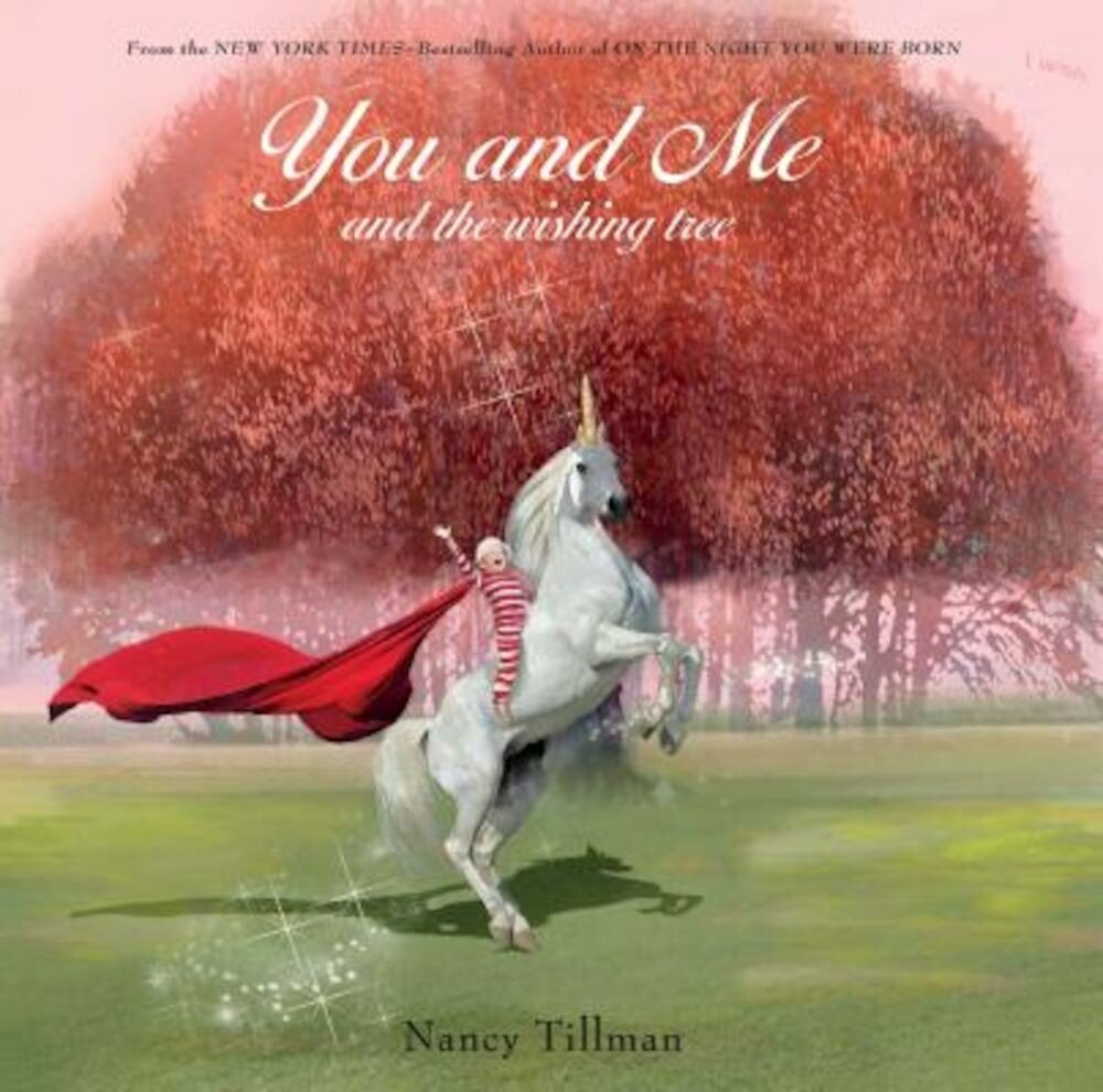You and Me and the Wishing Tree, Hardcover
