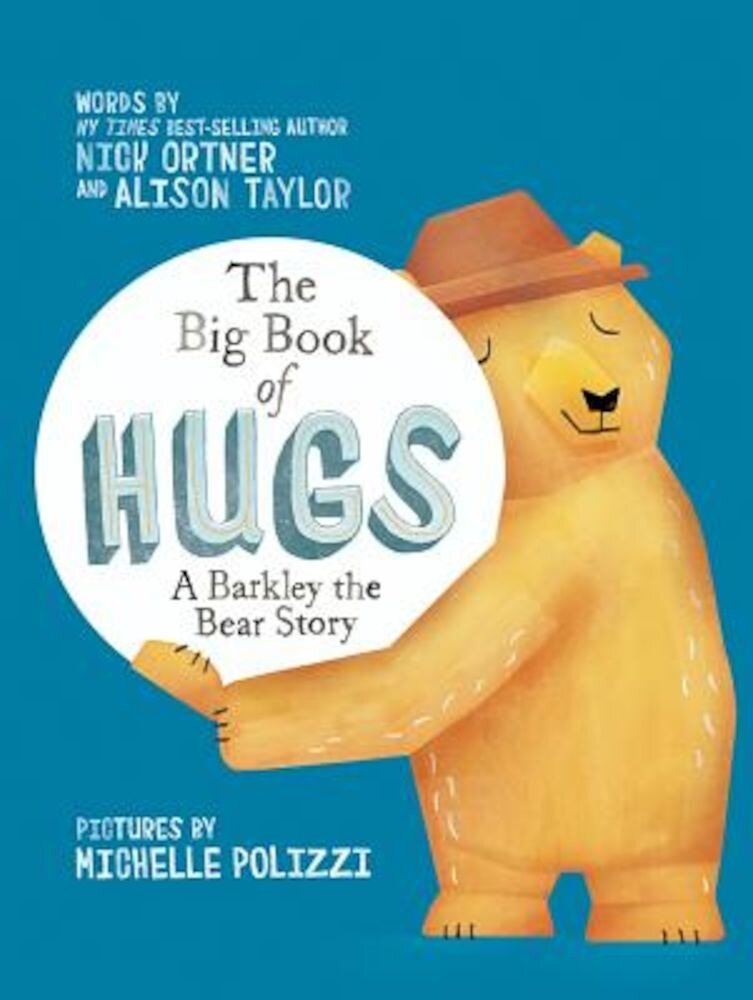 The Big Book of Hugs: A Barkley the Bear Story, Hardcover