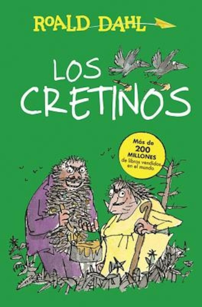 Los Cretinos / The Twits, Paperback