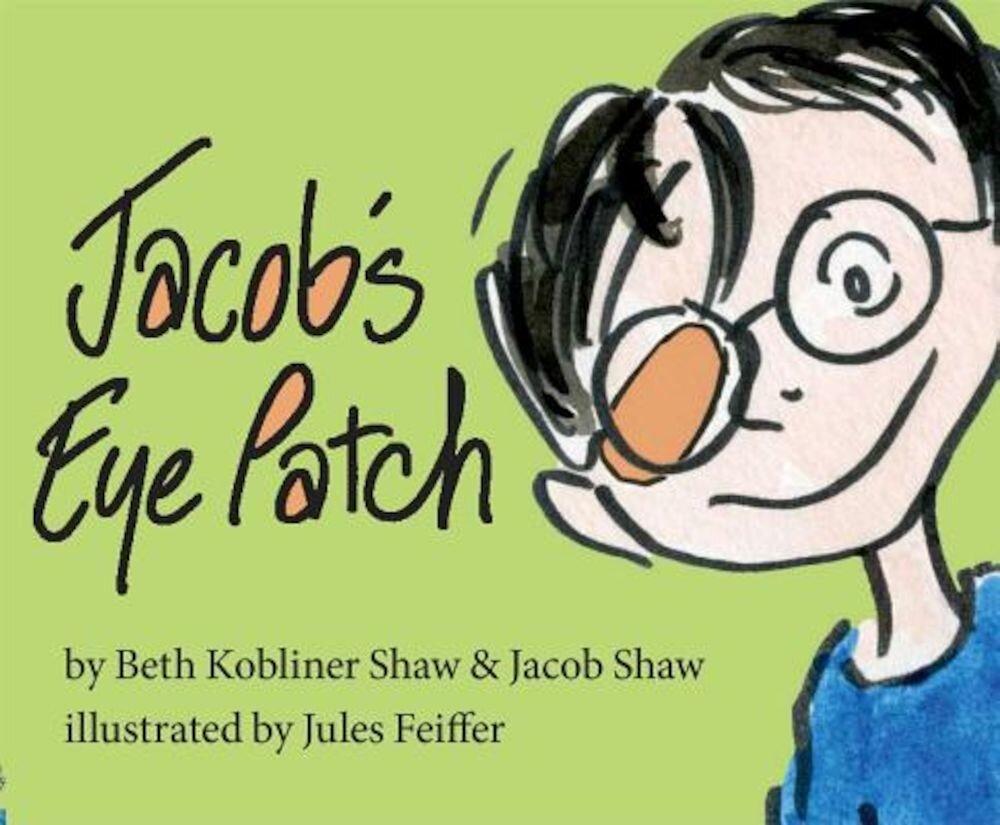 Jacob's Eye Patch, Hardcover