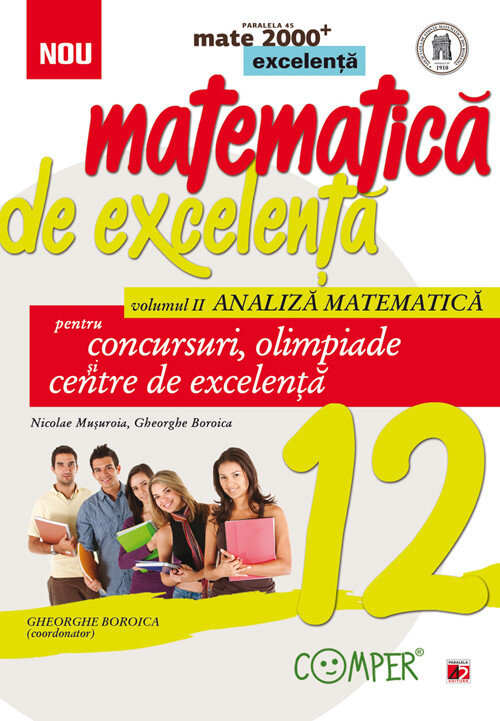 Matematica de excelenta. Clasa a XII-a. Volumul II – Analiza matematica