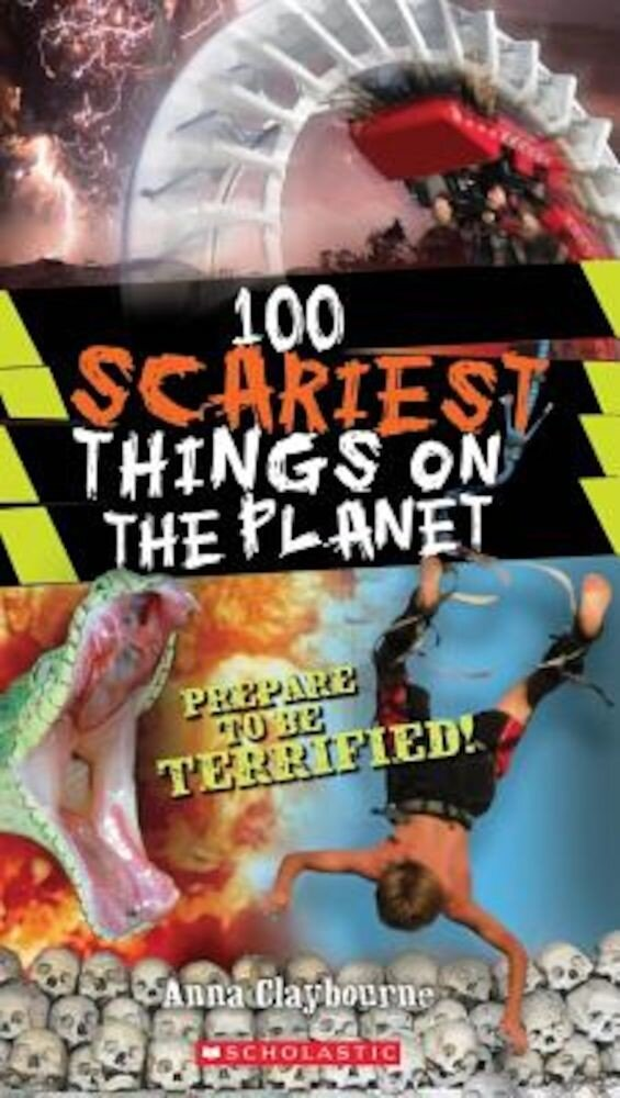 100 Scariest Things on the Planet, Paperback
