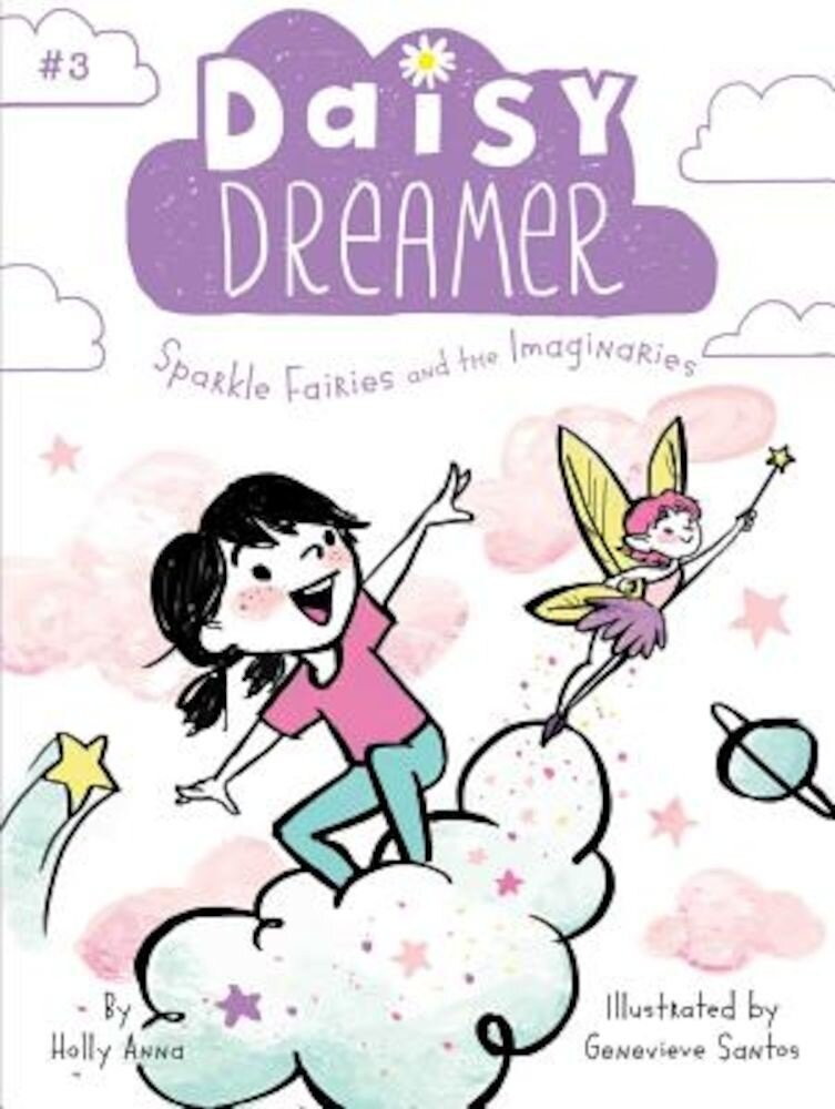 Sparkle Fairies and the Imaginaries, Paperback