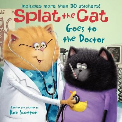 Splat the Cat Goes to the Doctor, Paperback