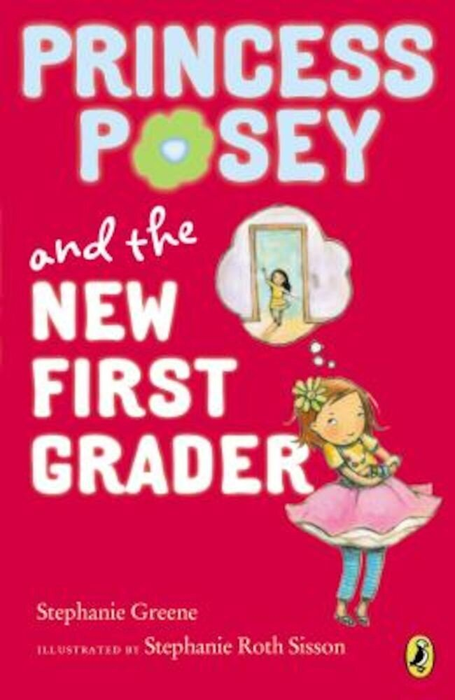 Princess Posey and the New First Grader, Paperback