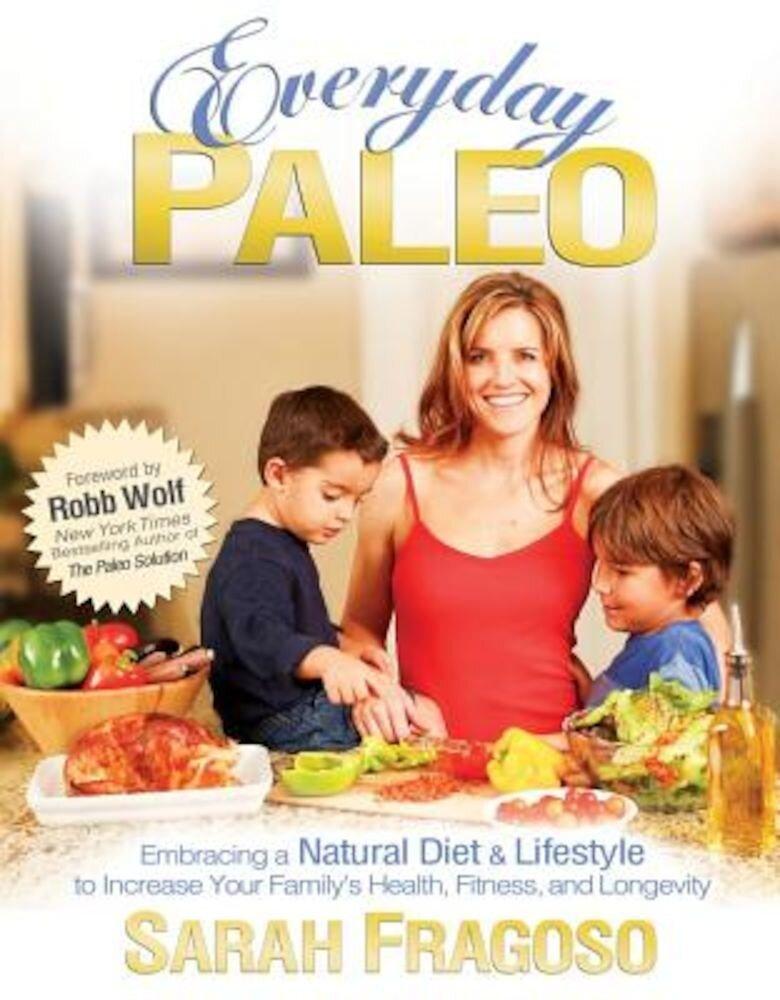 Everyday Paleo, Paperback