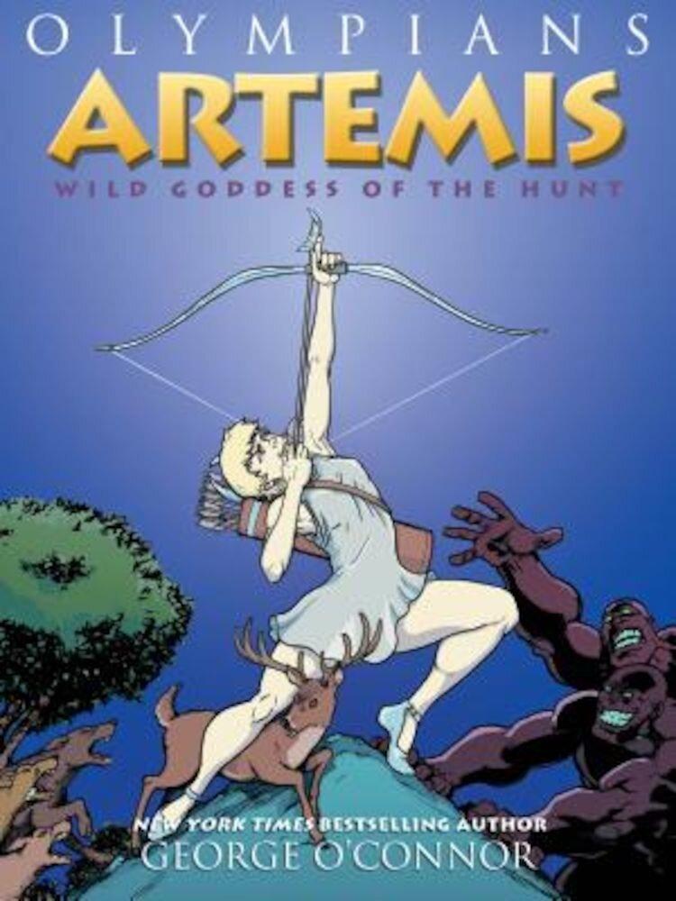 Artemis: Wild Goddess of the Hunt, Paperback