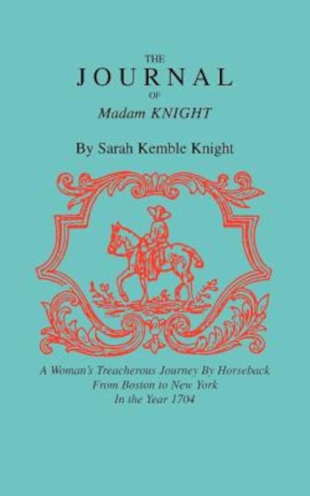 The Journal of Madam Knight, Paperback