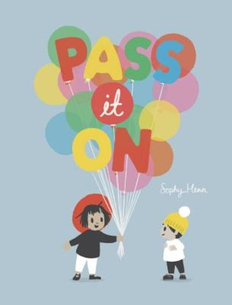 Pass It on, Hardcover