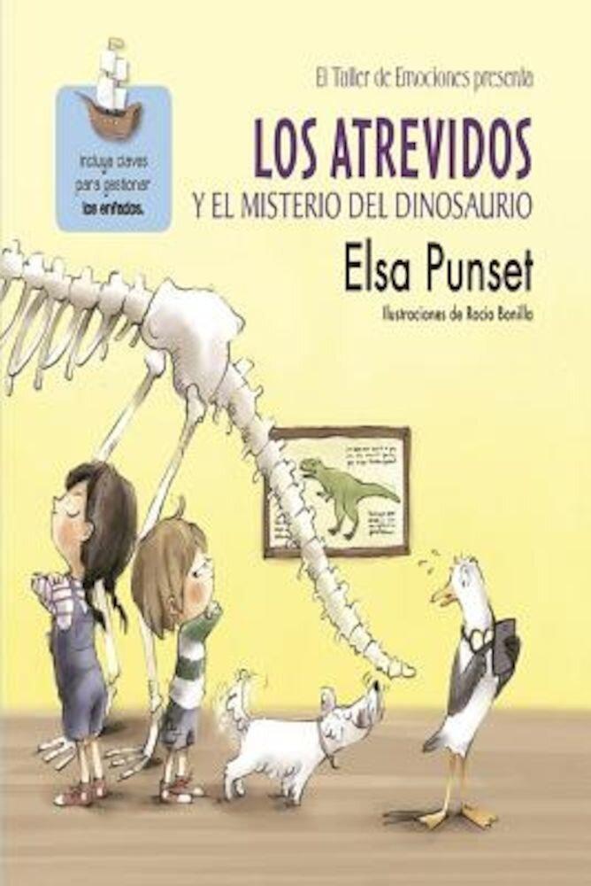 El Taller de Emociones. Los Atrevidos y El Misterio del Dinosaurio #4 / The Daring and the Mystery of the Dinosaur #4, Hardcover