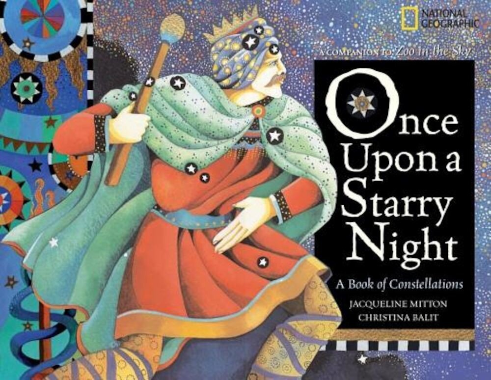 Once Upon a Starry Night: A Book of Constellations, Paperback