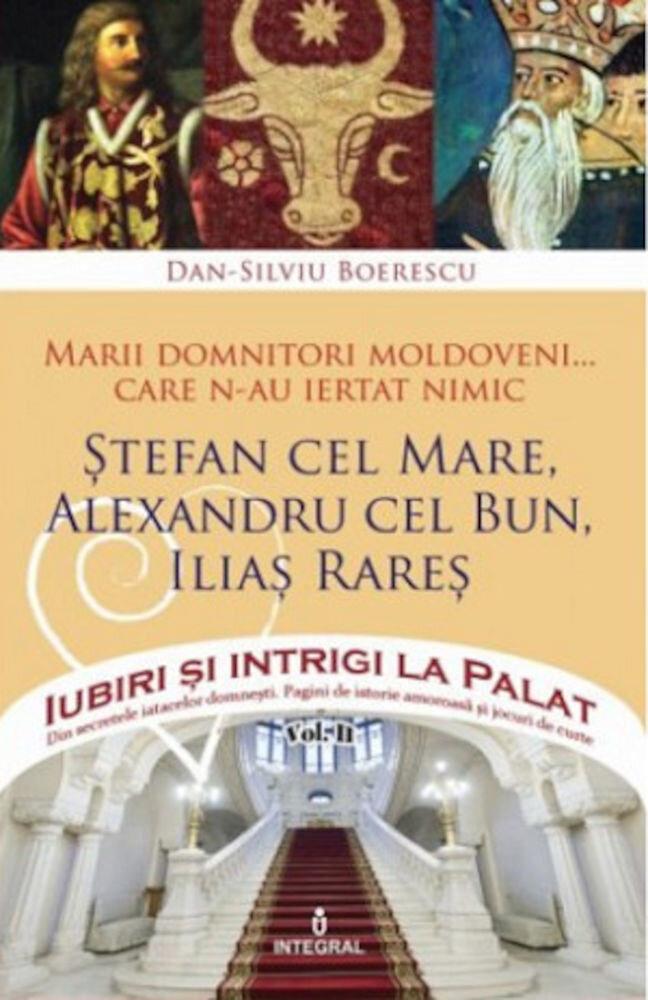 Coperta Carte Marii domnitori moldoveni care n-au ratat nimic