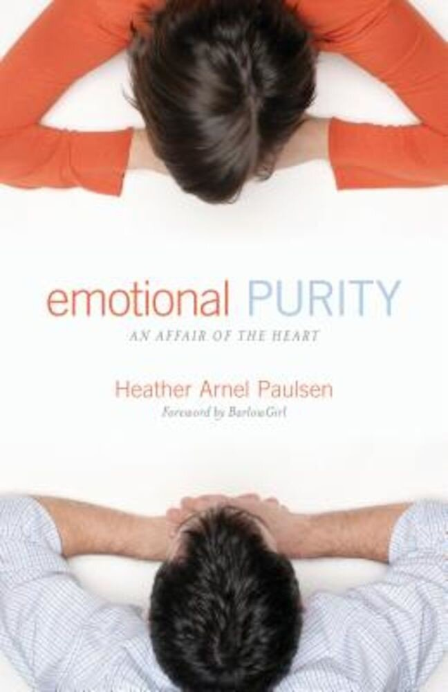 Emotional Purity: An Affair of the Heart, Paperback