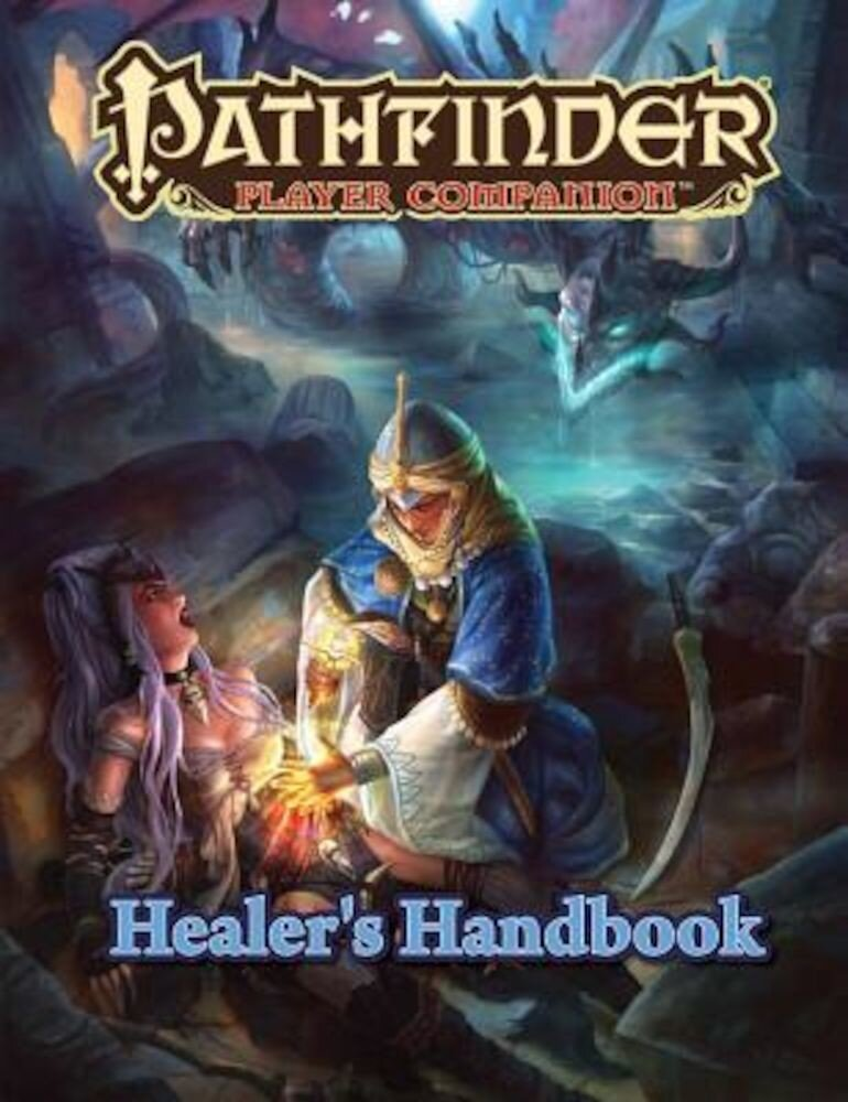Pathfinder Player Companion: Healer's Handbook, Paperback